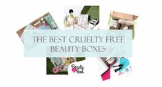 The Best Cruelty Free Beauty Boxes