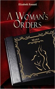 A Woman's Orders - Kindle edition by Elizabeth Renanti. Literature & Fiction Kindle eBooks @ Amazon.com. Kindle, Cloud, Literature, Fiction, Ebooks, Amazon, Room, Women, Literatura