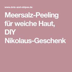 Meersalz-Peeling für weiche Haut, DIY Nikolaus-Geschenk