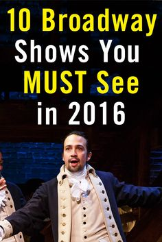 10 Broadway Shows You Must See in 2016