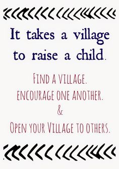 It Takes A Village To Raise A Child.  || The Power of A Village