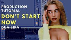 How to Produce: DUA LIPA - Don't Start Now | Breakdown Video - YouTube