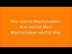 Deutsche Zungenbrecher - German tongue twisters: Max wachst Wachsmasken