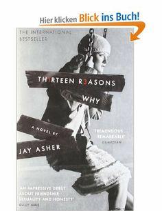 Thirteen Reasons Why: Amazon.de: Jay Asher: Englische Bücher