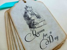 Alice in Wonderland Gift Tags - Bridal Shower Favors - Vintage Tea Party - Queen for a Day. $3.75, via Etsy.