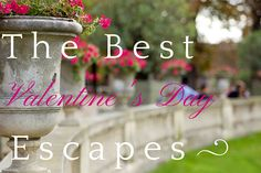The Best Valentine's Day Escapes - Land Of Marvels