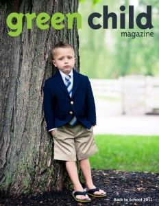 The Back to School 2011 issue of Green Child Magazine