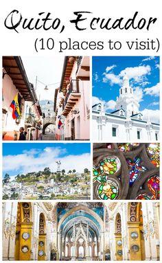 10 places to visit in Quito Ecuador