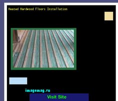 Heated Hardwood Floors Installation 200458 - The Best Image Search