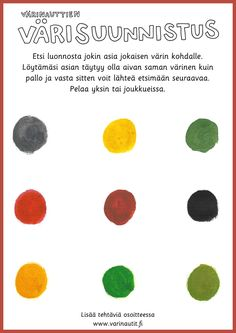 Värisuunnistus luontoretkellä Early Education, Childhood Education, Physical Education, Special Education, Finnish Language, Motor Activities, Teaching Kindergarten, Color Theory, Art Therapy