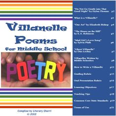 Middle Schoolers LOVE to write villanelles! This engaging 20-page mini-unit includes 10 villanelles, visual analysis of villanelle formatting, and scaffolded writing worksheets to guide students through writing their own villanelles. Includes original poems written by middle school students!  #middleschoolpoetry   #middleschoolela