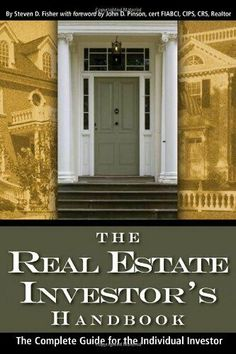 The Real Estate Investor's Handbook The Complete Guide Individual Investor New