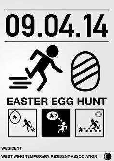 Prototype poster for easter egg hunt. A very simplistic design and it gives a feel of surveillance.