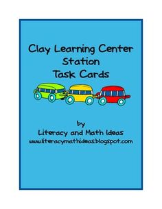 Free Clay Literacy Center Station Task Cards