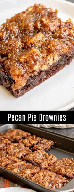 Pie Brownies are a rich, chocolate and pecan pie Thanksgiving dessert reci. Pecan Pie Brownies are a rich, chocolate and pecan pie Thanksgiving dessert reci.Pecan Pie Brownies are a rich, chocolate and pecan pie Thanksgiving dessert reci. Pecan Recipes, Brownie Recipes, Baking Recipes, Sweet Recipes, Cookie Recipes, Pie Recipes, Low Sugar Pecan Pie Recipe, Recipies, Brownie Deserts