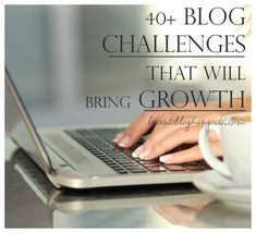 40+ blog challenges that will bring growth Blog Writing Tips, Email Subject Lines, Book Study, How To Be Likeable, Blog Love, Pinterest For Business, Reading Material, Creating A Blog, Copywriting