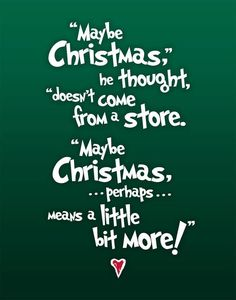Dr. Seuss' How the Grinch Stole Christmas #quote