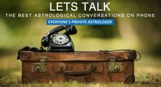 The best Astrological onversations on Phone. LETS TALK 0124 614 3600