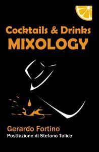 Cocktails & drinks mixology - Gerardo Fortino - Libro - ilmiolibro self publishing - La community di ilmiolibro.it | IBS