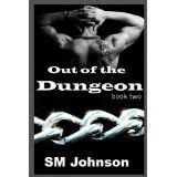 Out of the Dungeon (Kindle Edition)By SM Johnson