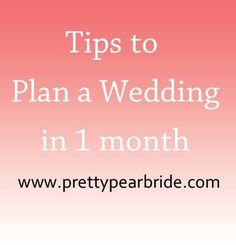 Thinking about having a quick wedding? Check out these great tips for a whirlwind wedding | Pretty Pear Bride | http://prettypearbride.com/wedding-tip-thursday-planning-a-whirlwind-wedding-in-one-month/