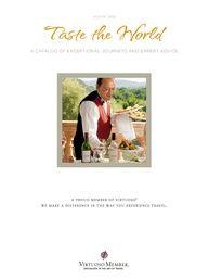 Taste the World - Virtuoso Travel Catalog August