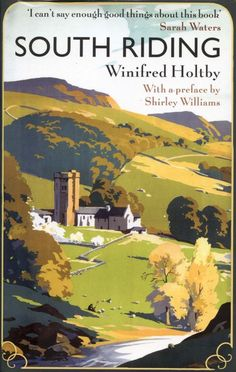 South Riding by Winifred Holtby. Never out of print since publication in 1936. Link to interesting BBC article about it and Holtby: http://www.theguardian.com/books/2011/feb/19/south-riding-winifred-holtby-rereading
