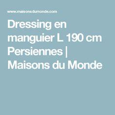 Dressing en manguier L 190 cm Persiennes | Maisons du Monde