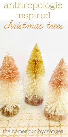 Craft your own budget friendly Anthropologie Inspired DIY Christmas Trees Craft just in time for the holiday season! They are so pretty and easy. Christmas Hacks, Christmas Tree Crafts, Christmas Signs, Christmas Tree Decorations, Christmas Crafts, Christmas Ornaments, Anthropologie Christmas, Budget, Bottle Brush Trees