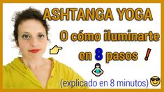 El ASHTANGA YOGA (de Patañjali) explicado en 8 minutos 😎 Patanjali Yoga Sutras, Yoga Ashtanga, San Fernando, Famous Last Words, Asana, Namaste, Youtube, Youtubers, Youtube Movies