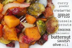 Roasted brussel sprouts and butternut squash with apples and cranberries. I made this tonight and its incredible! I recommend you make it immediately.