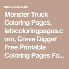 monster truck coloring pages letscoloringpagescom grave digger free printable coloring pages for - Grave Digger Truck Coloring Pages