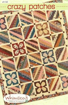 """Crazy Patches Quilt pattern by Terri Degenkolb by Whimsicals - Pattern includes 3 Quilt Sizes, Lap measures 52"""" x 61"""", Twin measures 71"""" x 94"""" and Queen measures 97"""" x 110"""".  Quilt shown is a lap size and features fabrics from the Simply Imagine by Terri Degenkolb of Whimsicals for Red Rooster Fabrics."""