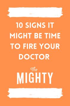 10 Signs It Might Be Time to Fire Your Doctor #chronicillness Chronic Fatigue, Chronic Illness, Chronic Pain, Fibromyalgia, Doctor Shows, Womens Wellness, Feeling Frustrated, Ehlers Danlos Syndrome, Overcoming Anxiety