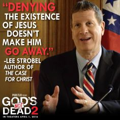 """Denying the existence of Jesus doesn't make Him go away."" Powerful quote from the God's Not Dead 2 movie, in theaters 4/1."