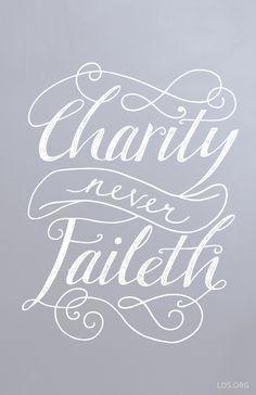 Charity Never Faileth #LDS
