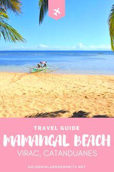 A travel guide to one of Philippines' unexploited beaches, Mamangal Beach in Virac, Catanduanes. Siargao, Palawan, Coron, Cebu, Amazing Destinations, Travel Destinations, Holiday Destinations, Manila, Filipino