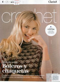 Clarín Crochet 2009 Nº 05 - Melina Crochet - Picasa ウェブ アルバム Crochet Books, Crochet Yarn, Knit Crochet, Knitting Magazine, Crochet Magazine, Loom Knitting, Knitting Stitches, Knitting Ideas, Crochet Skirts