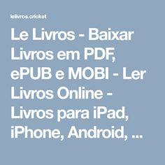 Le Livros - Baixar Livros em PDF, ePUB e MOBI - Ler Livros Online - Livros para iPad, iPhone, Android, Kobo e Kindle