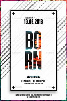 Born Minimal Flyer Template - http://ffflyer.com/born-minimal-flyer-template/ Enjoy downloading the Born Minimal Flyer Template created by Teestrim!  #Club, #Dance, #Dj, #Edm, #Electro, #Minimal, #Nightclub, #Party