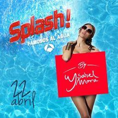 Aparición de Ysabel Mora en Splash! famosos al agua. Próximo 22 de abril en Antena3