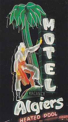 Algiers Motel Neon Sign Redwood City CA