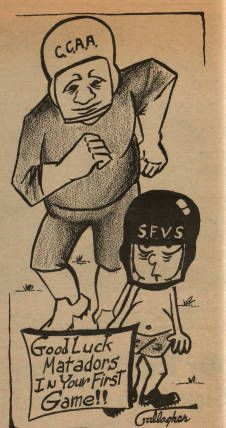 "Cartoon from the Sundial, campus newspaper at San Fernando Valley State College (now CSUN). ""CCAA - Good Luck Matadors In Your First Game!!"" September 29, 1961. CSUN University Archives."