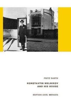 Konstantin Melnikov and his house / Fritz Barth. Axel Menges, Stuttgart [etc.] : 2015. 63 p. : il. ISBN 9783936681901 Casas individuales -- Rusia. Melnikov, Konstantin, 1870-1974. Moscú (Rusia)