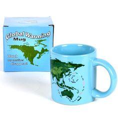 Global Warming Mug $13.00 Watch the coastlines shrink when you add a hot beverage!