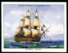 """Churchman, The Story of Navigation (large size) 1937. Nelson's """"Victory"""""""