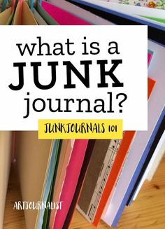 Curious about junk journaling? Learn what a junk journal is, ways to use one, and how to get started making your very own junk journals.