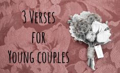 3 Verses for Young Couples