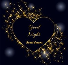 Good Night Honey, Good Night Thoughts, Lovely Good Night, Good Night Love Quotes, Good Night I Love You, Good Night Flowers, Good Night Baby, Beautiful Good Night Images, Good Night Gif