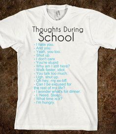 Thoughts During School - funny tops - cu. Thoughts During School – funny tops – cute Skreened T-shirts, pretty Organic Shirts, cool Hoodies, Kids Tees, Baby One-Pieces and Tote Bags Cute Shirts, Funny Shirts, Funny Hoodies, Kids Shirts, Sibling Shirts, Sarcastic Shirts, Awesome Shirts, Pretty Shirts, Sister Shirts